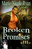 Broken Promises by Marie-Nicole Ryan front cover