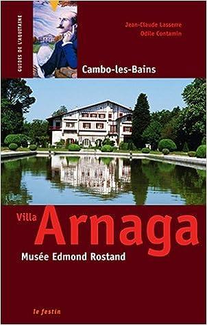 En ligne téléchargement Villa Arnaga. Musée Edmond Rostand epub, pdf