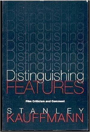 Distinguishing Features Film Criticism And Comment Paj Books Kauffmann Mr Stanley 9780801847226 Amazon Com Books