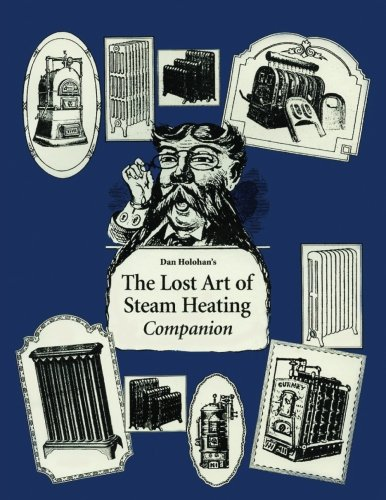 The Lost Art of Steam Heating Companion
