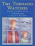 The Tornado Watches, Patrick Jennings, 0823416720