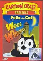 Felix the Cat Woos Whoopee by Multi