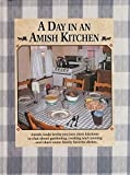 A Day in an Amish Kitchen