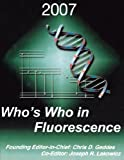 Who's Who in Fluorescence 2007, , 0387697969