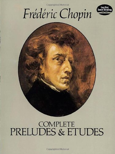 Frederic Chopin Sheet Music - The Complete Preludes & Etudes: For Solo Piano