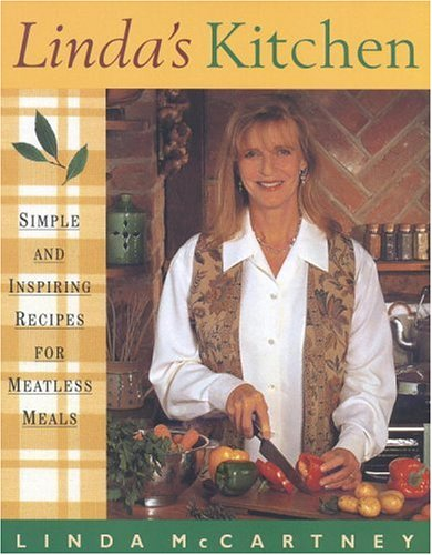 Linda\'s Kitchen: Simple and Inspiring Recipes for Meatless Meals ...