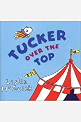 Tucker Over the Top Hardcover