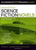100 Must-read Science Fiction Novels (Bloomsbury Good Reading Guide S.)