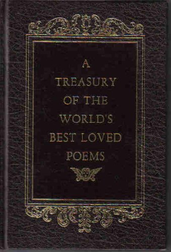 A Treasury of the World's Best Loved Poems (A Treasury Of The Worlds Best Loved Poems)