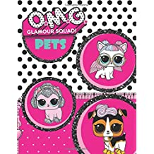 O.M.G. Glamour Squad: Coloring Book For Kids: Pets