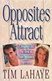 Opposites Attract, Tim LaHaye, 1565079523