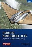 Horten Nurflügel-Jets (FliegerRevue kompakt)