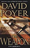 The Weapon: A Novel (Dan Lenson Novels)