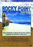 Rocky Point Mexico: The DVD