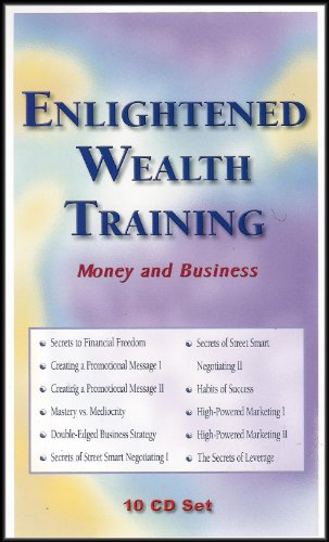 Enlightened Wealth Training: Money and Business [10 Audio CDs] (Peak Potentials Training compare prices)