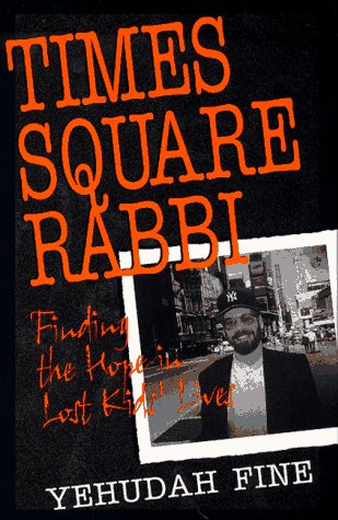 Times Square Rabbi: Finding the Hope in Lost Kids' - Times In New York Square Shops