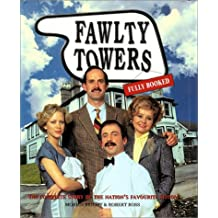 Fawlty Towers: Fully Booked : The Complete Story of Public Tv's Favorite Sitcom