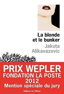 La blonde et le bunker par Alikavazovic