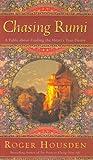 Chasing Rumi, Roger Housden, 0060084456