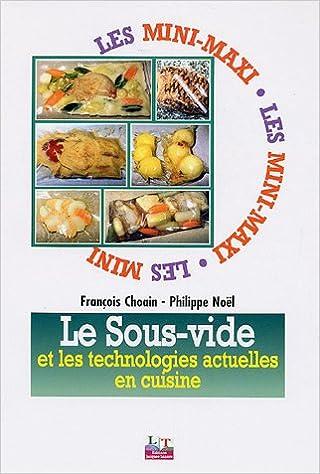 Livre gratuits en ligne Le sous-vide et les technologies actuelles en cuisine pdf, epub
