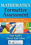 img - for Mathematics Formative Assessment, Volume 1: 75 Practical Strategies for Linking Assessment, Instruction, and Learning book / textbook / text book
