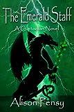 The Emerald Staff (Custodian Novel # 2) (The Custodian Novels)