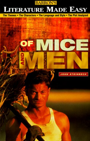 Barron's Literature Made Easy Series: Your Guide to: Of Mice and Men by John Steinbeck