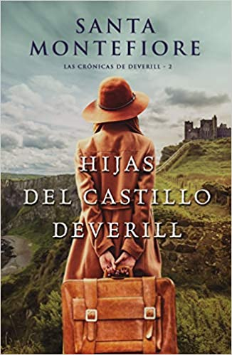 Hijas del castillo Deverill, Las crónicas de Deverill 02 - Santa Montefiore 5184CaaZYfL._SX324_BO1,204,203,200_