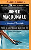 img - for The Deep Blue Good-By (Travis McGee Mysteries) book / textbook / text book