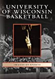 University of Wisconsin Basketball, Dave Anderson, 0738541214