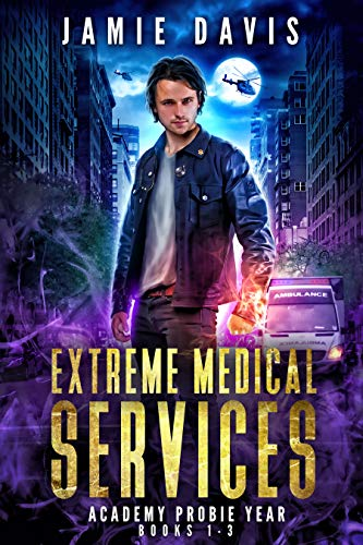 Extreme Medical Services Box Set Vol 1 - 3: Medical Care of the Fringes of Humanity (Extreme Medical Services Box Sets)