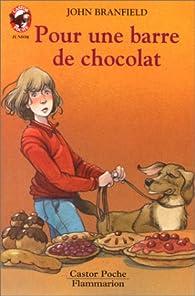 Pour une barre de chocolat par John Branfield