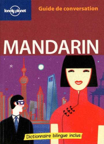 Guide de conversation Mandarin (French Edition)