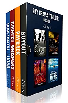 Roy Groves Thriller Box Set: The Complete Series (Roy Groves Thriller Series Book 5) by [Green, Ray]