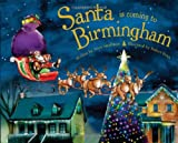 Santa Is Coming to Birmingham, Steve Smallman, 140229106X