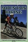 img - for Adventure Sports: Mountain Biking (Adventure Sports Series) book / textbook / text book