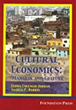 Cultural Economics, Emma Coleman Jordan and Angela P. Harris, 1587789574