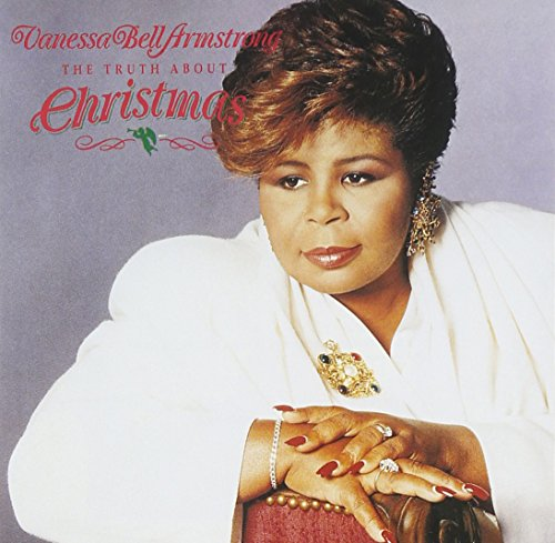 The Truth About Christmas - Vanessa Bell Armstrong Cd