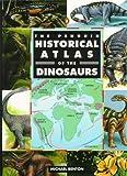 The Penguin Historical Atlas of the Dinosaurs (Hist Atlas)