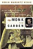 The Monk in the Garden, Robin Marantz Henig, 0618127410