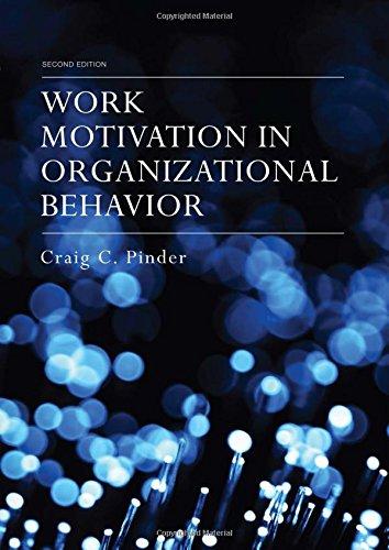 Work Motivation in Organizational Behavior, Second Edition