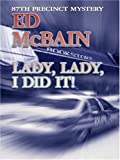 Lady, Lady, I Did It!, Ed McBain, 0786286547