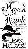 The Marsh Hawk, Dawn MacTavish, 0843959347