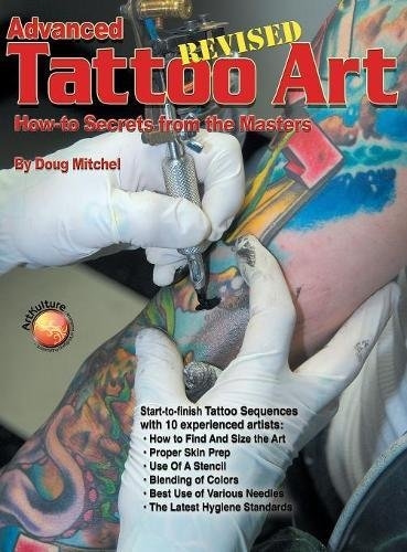 Advanced Tattoo Art- Revised: How-To Secrets from the Masters (Revised) pdf epub
