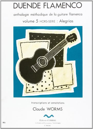 Flamenco Series - Duende Flamenco Volume 5 hors serie:Allegrias
