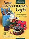 img - for Sew Sensational Gifts (Creative Machine Arts Series) book / textbook / text book