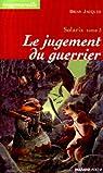 Solaris, tome 3 : Le jugement du guerrier par Jacques