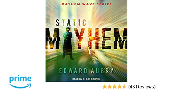 Static Mayhem Mayhem Wave Edward Aubry Cse Cooney