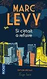 Si c'était à refaire - édition spéciale par Levy