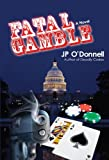 Fatal Gamble, Jp O'Donnell, 059551409X